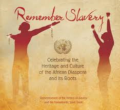 International Day of Remembrance of the Victims of Slavery