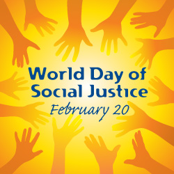 World Day of Social Justice -20 February