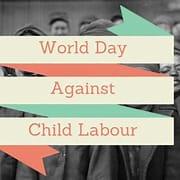 June 12: International Day Against Child Labour